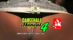 DANCEHALL SKINOUT4