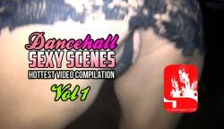 DANCEHALL SEXY SCENES1