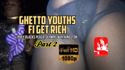 GHETTO YOUTHS 2 HD